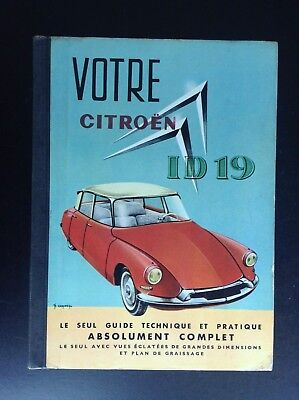 Guide technique pratique Votre Citroen ID 19 TRES BON ETAT automobile