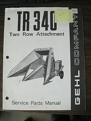 Gehl Service Parts Manual for TR 340 Two Row Attachment