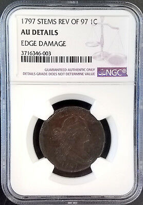 1797 Draped Bust Large Cent, Stems, Rev of 97! Graded AU Details by NGC!