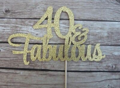 40Th Birthday 40 & Fabulous Cake Topper Glitter Cake Topper Forty Milestone