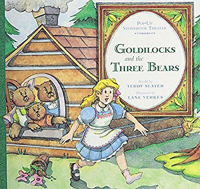 Goldilocks And the Three Bears: Pop-up Storybook Theater, Slater, Teddy, Used; G