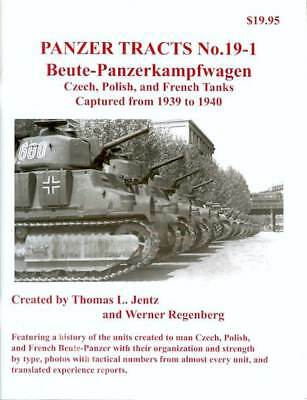 Panzer Tracts No.19-1 - Beutepanzer - Czech, Polish and French