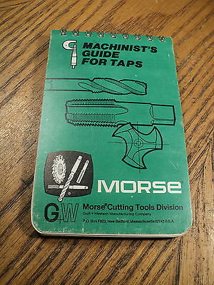 Vintage Machinist Guide For Taps Morse Cutting Tool Division Gulf Western  USA