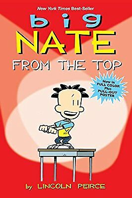 Big Nate: From the Top, Peirce, Lincoln, Used; Good Book