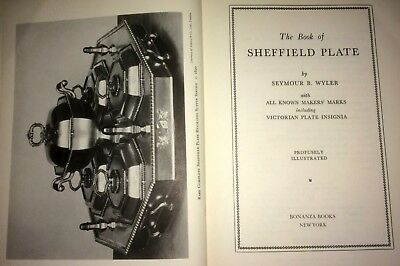 BOOK: The Book of Sheffield Plate: Seymour Wyler, excellent condition.