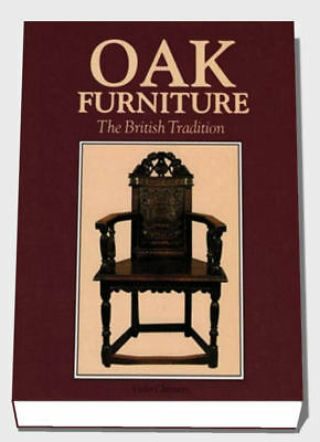 OAK FURNITURE the British Tradition, Victor Chinnery, 1851490132, MASSIVE BOOK