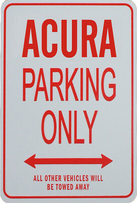 Acura- Parking Only Sign