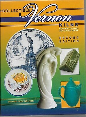 Collectible Vernon Kilns HB w/out dj-Nelson-2004-320 pages-2nd Edition
