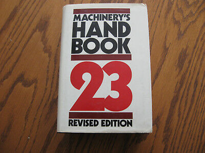 1988 Machinery's Handbook, Mechanical Engineer,Draftsman Reference, 23rd Edition
