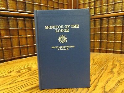 Monitor of the Lodge, Grand Lodge of Texas, AF&AM, Three Degrees of Symbolic