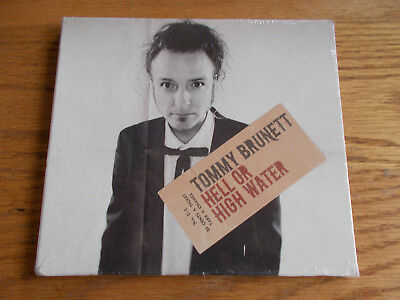 Tommy Brunett Cd Hell Or High Water Brand New Sealed