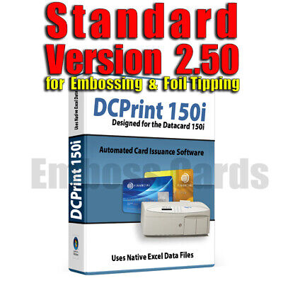 DCPrint STANDARD Card Emboss Indent Encode Software DATACARD 150i 280 295 450