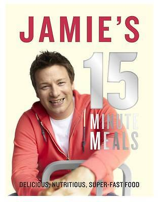 JAMIE'S 15 MINUTE MEALS by Jamie Oliver. BRAND NEW, HARDCOVER, FREE POST