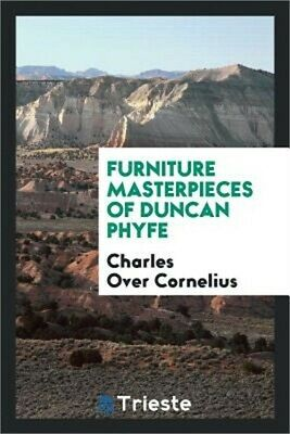 Furniture Masterpieces of Duncan Phyfe (Paperback or Softback)