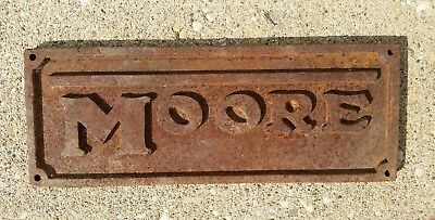 Antique MOORE Cast Iron NAME PLATE architectural