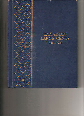L-too: CANADIAN LARGE CENTS 1858-1920 ~~ WHITMAN CLASSIC ALBUM WITH ALL SLIDES