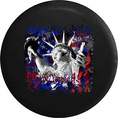 We the People American Statue of Liberty Flag Backround Spare Jeep Tire Cover