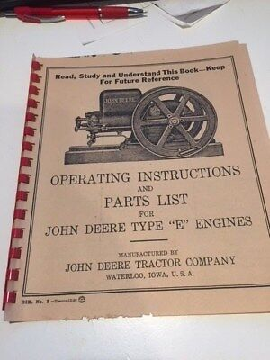 "John Deere Operator's Manual and parts list for Type ""E"" engine **Reprint **"