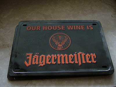 JÄGERMEISTER BLECHSCHILDER  JÄGERMEISER OUR HOUSE WINE IS 13,5 cm 20,0cm