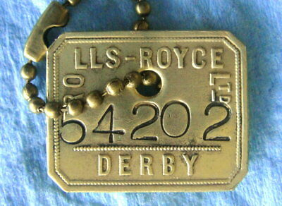 Rare Tool Check Brass Tag: ROLLS ROYCE Luxury Cars; Derby UK Auto Factory
