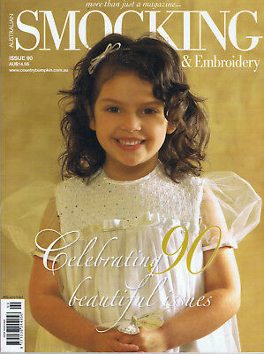 Australian Smocking & Embroidery Magazine issue 90 pattern still attached