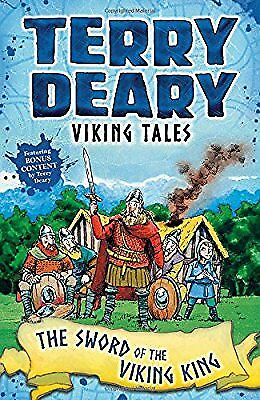 Viking Tales: The Sword of the Viking King, Deary, Terry, New Book