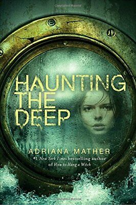 Haunting the Deep by Adriana Mather [Hardcover] [Emotions & Feelings] [Horror]