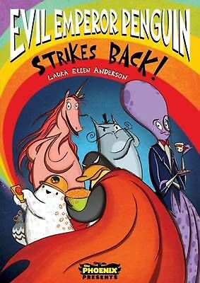 Evil Emperor Penguin Strikes Back! by Laura Ellen Anderson Paperback Book