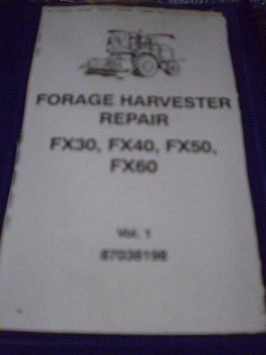 New Holland FX30, FX40, FX50, FX60 Forage Harvesters Repair Manual 2003