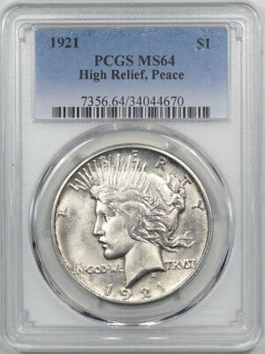 1921 Peace Dollar – High Relief Pcgs Ms-64, Premium Quality! Looks Ms-65!