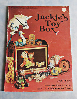 JACKIE'S  TOY  BOX  Folk Art Book by Jackie Shaw ~ 88 Pages ~1982 Softcover