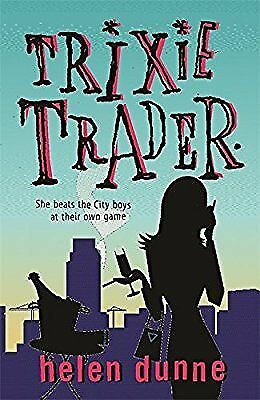 Trixie Trader, Dunne, Helen, Used; Good Book