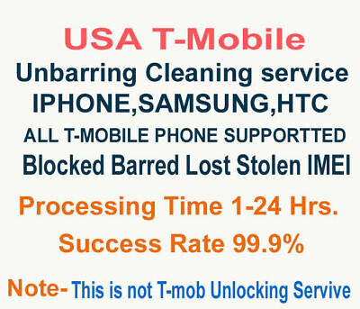 T-Mobile USA CLEANING IMEI REPAIR CLEAN FOR iPHONE SAMSUNG UNBARRING SERVICE