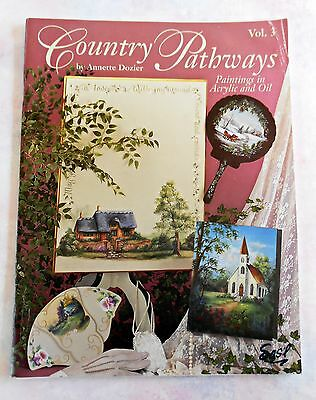 COUNTRY  PATHWAYS Vol 3 ~ Paintings in Acrylic and Oil by Annette Dozier SC Book