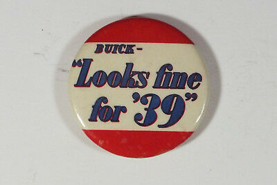 Vintage  1939 Buick Looks Fine for '39 Celluloid Pin Back Sales Button