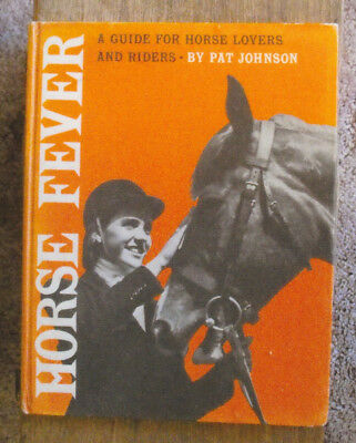 HORSE FEVER Hardcover Book by Pat Johnson Horses Riding