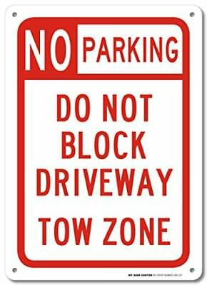 No Parking Do Not Block Driveway Tow Zone Sign - 14