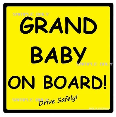 GRAND BABY ON BOARD! - Traditional - MADE AUSTRALIA - 2 Peel Strips  FREE POST