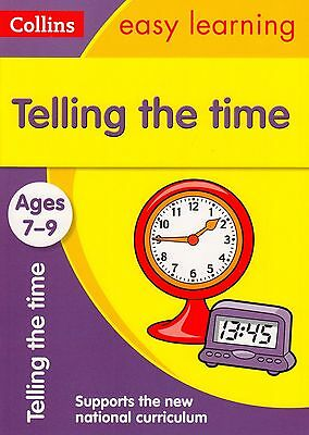 Collins Easy Learning Telling the Time Ages 7-9 BRAND NEW BOOK (Paperback 2015)