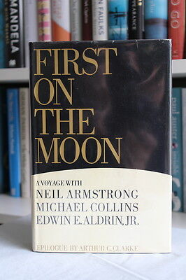 Neil Armstrong et al. (1970) 'First on the Moon', SIGNED by Neil Armstrong 1/1