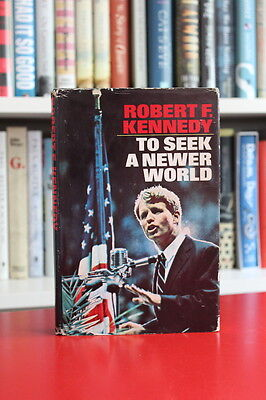 Robert F. Kennedy (1967) 'To Seek a Newer World', SIGNED first edition