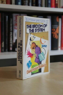 David Foster Wallace (1987) 'Broom of the System', signed first edition 1/1