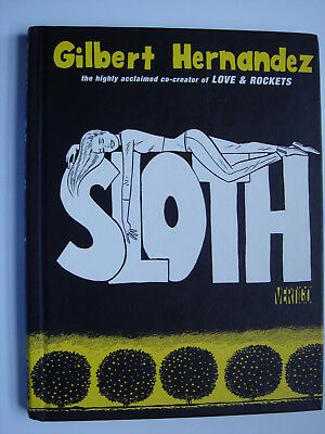 Gilbert Hernandez - Sloth hardback graphic novel comic book