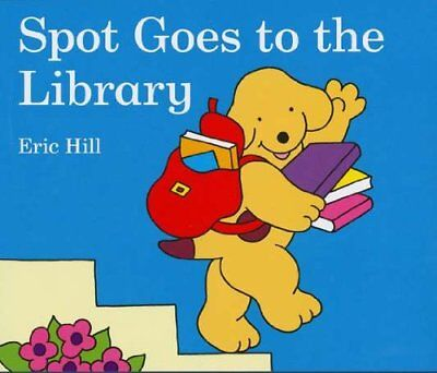 *BRAND NEW* SPOT GOES TO THE LIBRARY by Eric Hill (Board book)
