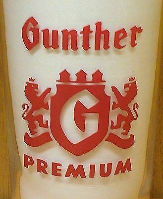 Gunther Premium Beer Glass ~ 4-3/4 Inches ~ Drink Size ~Museum Quality ~Vintage!