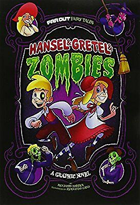 Hansel & Gretel & Zombies: A Graphic Novel (Far Out Fairy Tales), Harper, Benjam