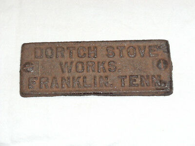 Antique Dortch Stove Works Franklin, Tenn. Cast Iron Stove Name Plate