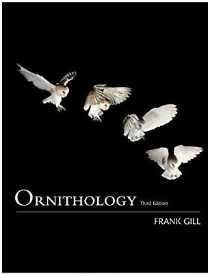 Ornithology Edition 3 by Frank B. Gill (2006) ISBN: 0716749831
