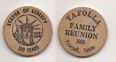 Pearsall, Texas Tafolla Family Reunion, 1986 Wooden Nickel with Statue of Libert
