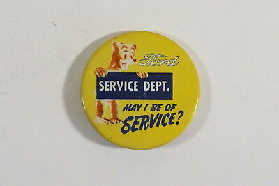 Vintage  1940's - 50's Ford Service Dept. Pin Back Sales Button